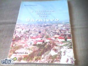 S Ibrahimom Zildžom kroz Sarajevo - Dž. Kapetanović
